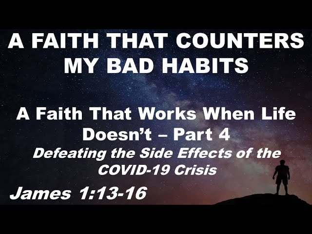 A Faith That Counters My Bad Habits