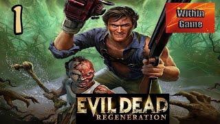 Evil Dead Regeneration #1 - Хижина в лесу
