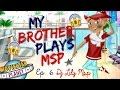 My Brother Plays Msp! Ep.6 - Bio goes wrong! ✭