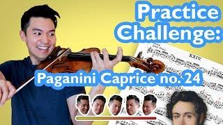 PRACTICE CHALLENGE pt. 2 (Paganini Caprice No. 24)
