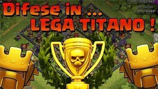 Difendersi in Lega TiTaNo Clash Of Clans ITA