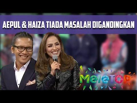 Aepul & Haiza Tiada Masalah Diganding Bersama Dalam Duo Star - MeleTOP Episod 218 [3.1.2017]