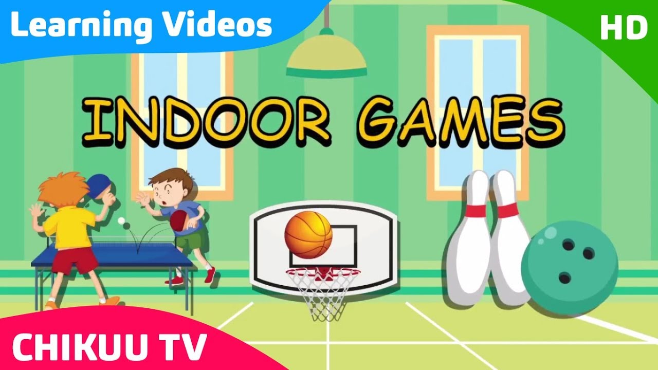 Learn About Indoor Outdoor Games Kids Learning Indoor Games