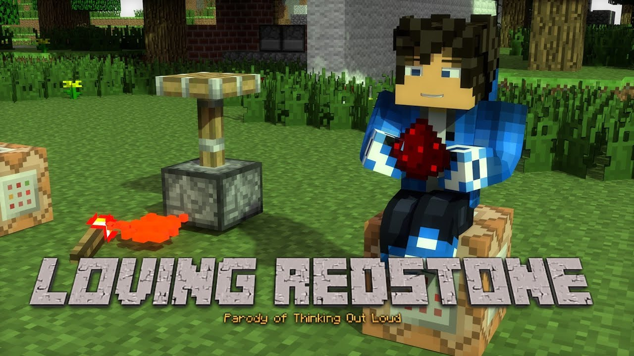 'LOVING REDSTONE' - MINECRAFT PARODY OF 'THINKING OUTLOUD' BY ED SHEERAN - MINECRAFT ANIMATION