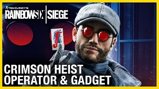Rainbow Six Siege: Crimson Heist Operator Gameplay Gadget and Starter Tips | Ubisoft [NA]