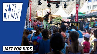 Jazz for kids - Jazz à Vienne