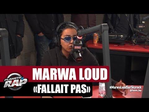 """Marwa Loud """"Fallait pas"""" #PlanèteRap"""