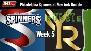 2016 Week 5 - Philadelphia Spinners @ New York Rumble