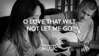 O Love That Wilt Not Let Me Go (George Matheson 1842-1906)