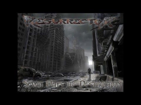 Resurrector - Seven Days of Destruction (FULL ALBUM)