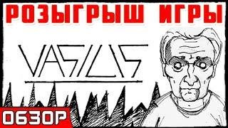 ОБЗОР + РОЗЫГРЫШ ● Игра VASILIS 2019 pc ● Обзор Vasilis