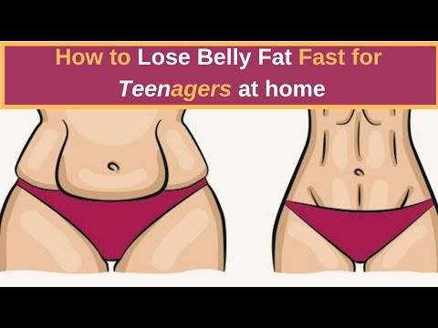 Teenagers: How to lose belly fat fast for teenagers at home – Teenage boys & Girls Fitness Goals