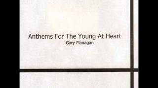 Gary Flanagan - Every Friday Night
