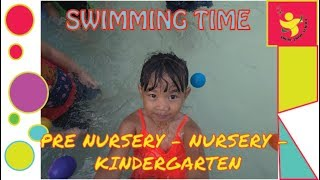 SWIMMING TIME - KINDERGARTEN AMORE PRIME SCHOOL