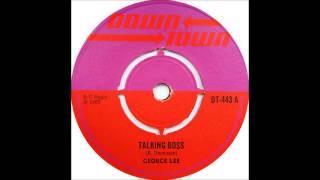 George Lee - Talking Boss