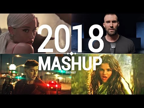 Pop Songs World 2018  Year - End Mashup