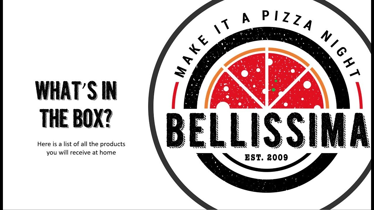 WHAT'S IN THE BOX - BELLISSIMA Pizza Kit