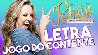 Jogo do Contente (Letra) - As Aventuras de Poliana