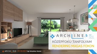 ARCHLine.XP Középfokú tanfolyam - 2/8 Rendering magas fokon