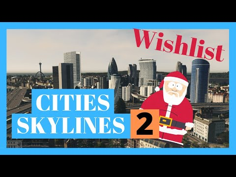 5 Gameplay Features We Want for Cities: Skylines 2 |