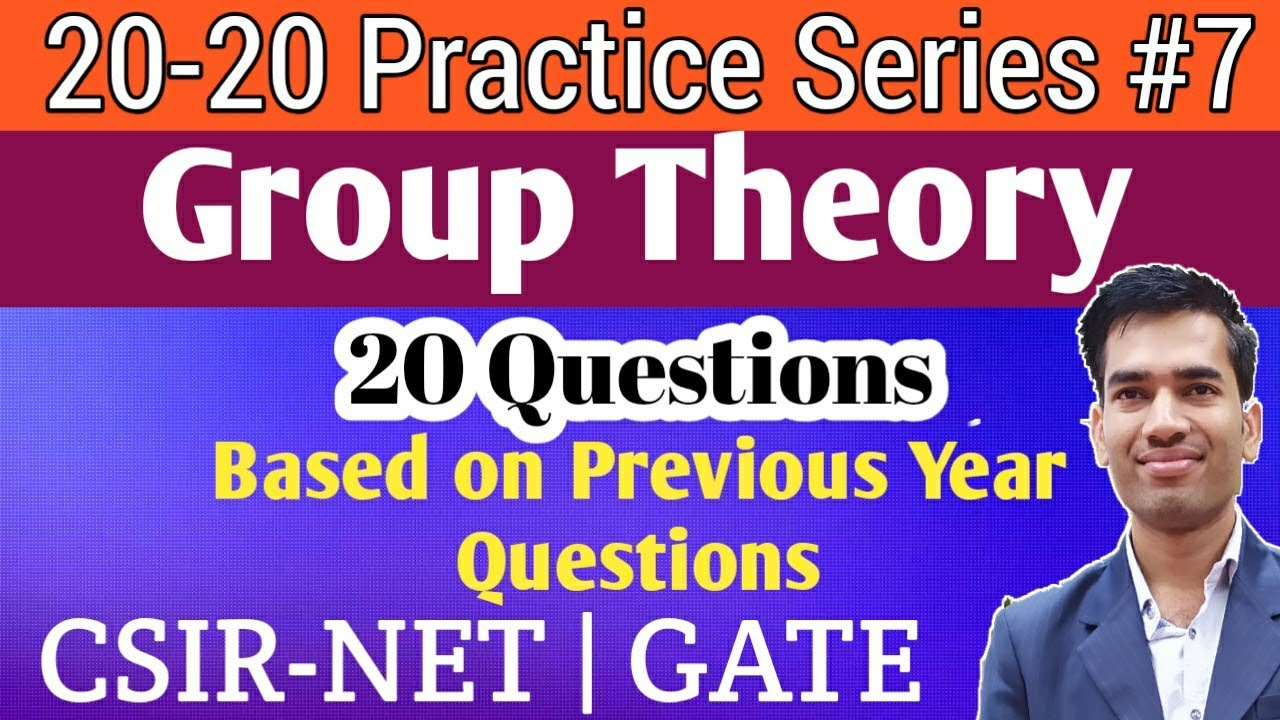 Practice Questions of Group Theory   Group Theory for CSIR NET   Group Theory for GATE Chemistry