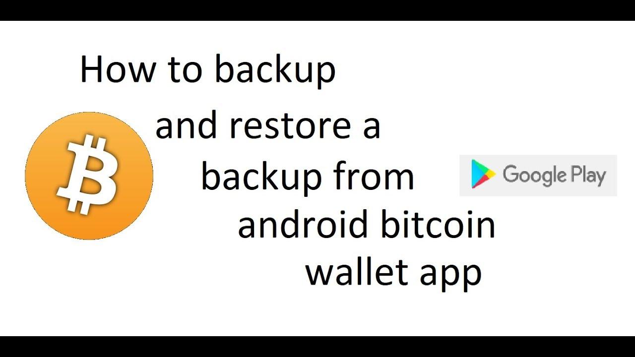 bitcoin wallet backup restore)