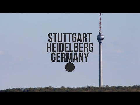 MY TRIP TO STUTTGART & HEIDELBERG - GERMANY | 2017