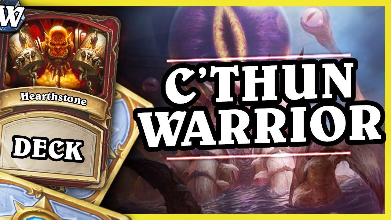 C'THUN WARRIOR – Hearthstone Deck Wild (KotFT)