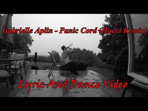 Gabrielle Aplin Panic Chord Hucci Remix Lyric Video Youtube