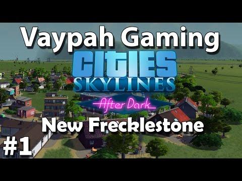 Cities:Skylines - After Dark | Episode 1 | After Dark!! |