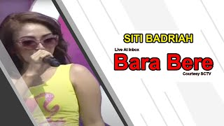 Gambar cover SITI BADRIAH [Bara Bere] Live At Inbox (06-11-2014) Courtesy SCTV