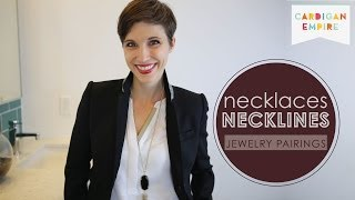 How to Wear Jewelry: Pairing Necklaces & Necklines