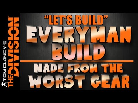 The Division | Let's Build - The Best Build made from the Worst Gear - Recalibration Help