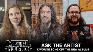 ASK THE ARTIST: Favorite Song Off Your Latest Album? | Metal Injection