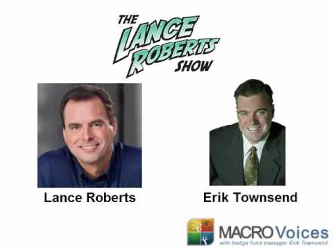 Erik Townsend on the Lance Roberts Show