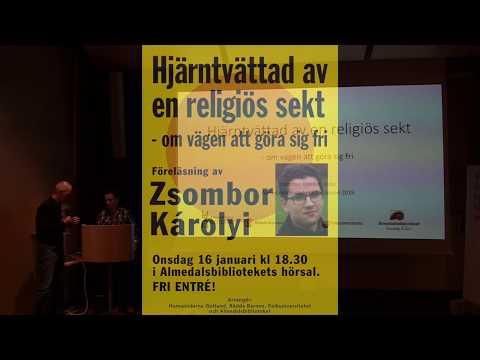 Zsombor Károlyi - Hjärntvättad av en religiös sekt (Visby 2019) Mp3