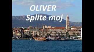 Oliver Dragojević - Splite moj (Potpuri) 8/15