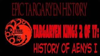 vuclip Epic Targaryen History: Aenys Targaryen I   ( 2nd of 17 Targaryen Kings of Westeros)