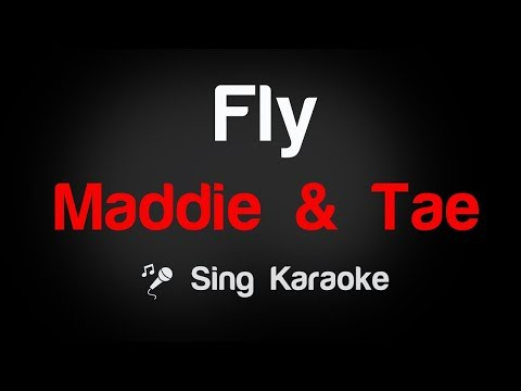 Maddie n Tae - Fly Karaoke Lyrics