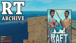 RTGame Archive:  Raft ft. Unicornowl