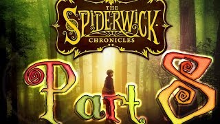 The Spiderwick Chronicles Walkthrough Part 8 (PS2, Wii, Xbox 360, PC) Full 8/10