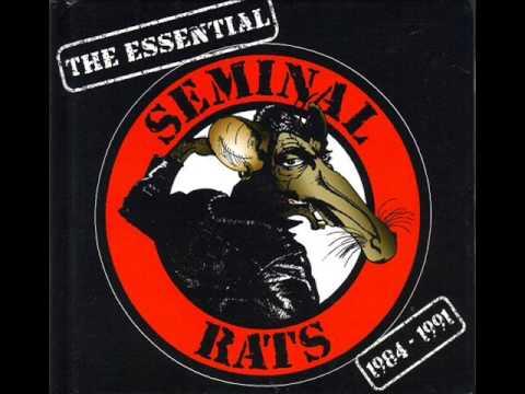 Seminal Rats – The Essential 1984-1991 (2008) - FULL ALBUM