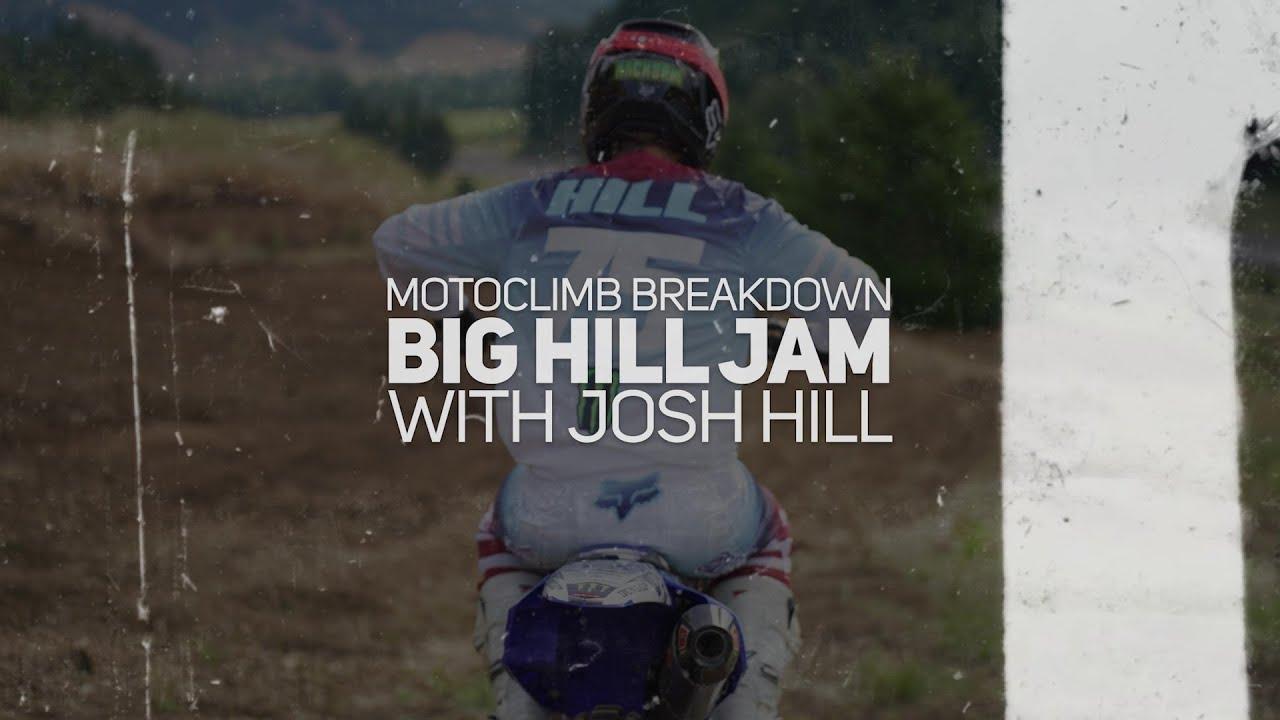 Motoclimb Breakdown: Josh Hill's Big Hill Jam Preview (Ep. 3) #bighilljam