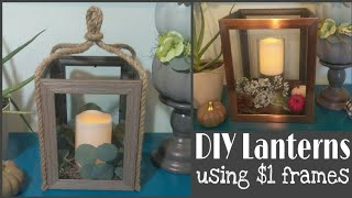DIY Frame Lanterns • Dollar Tree diy