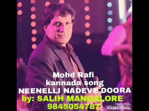 Mohd rafi kannada song Neenelli nadeve doora  by salih mangalore