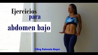 Ejercicios Para Abdomen Bajo - Rutina 464 - ABDOMEN PLANO en 10 minutos - Dey Palencia Reyes