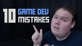 10 Mistakes New Game Developers Make