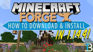 How To Download & Install Forge in Minecraft 1.14.4 (Get Minecraft Forge 1.14.4!)