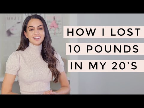 Weight Loss How I Lost 10 Pounds In My 20's | Dr Mona Vand
