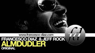 Francesco Diaz & Jeff Rock - Almdudler